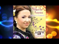 Mihaela Gurau - Uite-asa cu lautarii  Album: Uite-asa cu lautarii  © & (P) BIG MAN Romania http://www.bigman.ro    Facebook:  - http://www.facebook.com/bigman.ro  - http://www.facebook.com/bigman.romania    Licensing/Contact/Marketing/Comenzi CD-uri:   - audio @ big-man.ro  - (+40) 031.805.2498  - (+40) 0763.80.11.11    Canale din retea:  - http://www.youtube...