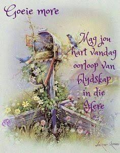 Good Morning Prayer, Morning Blessings, Morning Prayers, Good Morning Good Night, Good Morning Wishes, Good Morning Quotes, Lekker Dag, Goeie Nag, Goeie More