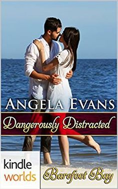 On sale! Price reduced to $0.99 for a limited time! Barefoot Bay: Dangerously Distracted (Kindle Worlds Novella) - Kindle edition by Angela Evans. Literature & Fiction Kindle eBooks @ Amazon.com.