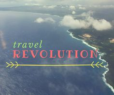 Travel Revolution: Changing the Way You Travel