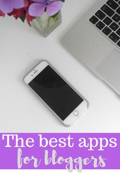 The best apps for bloggers and freelancers - a great list of apps to help you save time and drive traffic. Make sure you read the full list at www.ababyonboard.com