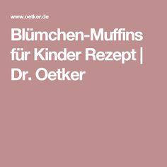 Blümchen-Muffins für Kinder Rezept | Dr. Oetker