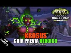 [#WOW] Guía previa Krosus HC - Bastión Nocturno (Alfa) | World of Warcraft: Legion - Best sound on Amazon: http://www.amazon.com/dp/B015MQEF2K -  http://gaming.tronnixx.com/uncategorized/wow-guia-previa-krosus-hc-bastion-nocturno-alfa-world-of-warcraft-legion/