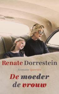 10) Renate Dorrestein- De moeder de vrouw