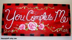 You Complete Me <3