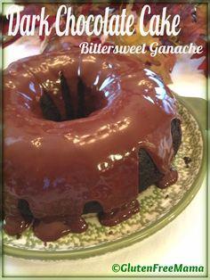 Gluten Free Decadent Dark Chocolate Cake with Bittersweet Ganache