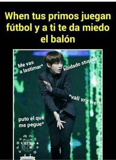 De echo...yo siempre soy la que juega fútbol!