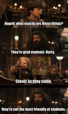 Grad school & Harry Potter reference? Winning! :)  Have some questions about grad school and if it's for you? Stop by the office and talk to us about it!