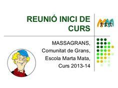 REUNIÓ INICI DE CURS MASSAGRANS, Comunitat de Grans, Escola Marta Mata, Curs 2013-14