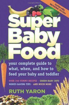 Super Baby Food - http://goodvibeorganics.com/super-baby-food/