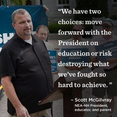 Scott McGilvray, NEA-NH President, educator, and parent