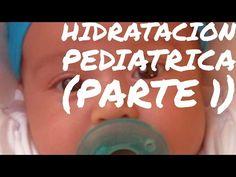 (PARTE 1)hidratacion pediatrica de diarrea o vomito - YouTube