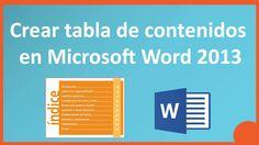 Crear una Tabla de Contenido en Microsoft word 2013 -  2010 - Indice en ...