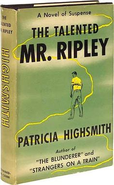 Patricia Highsmith 'The Talented Mr.Ripley' 55' Coward-McCann (1955)