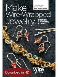 Make Wire Wrapped Jewelry! Precise and Chaotic Styles (Download in HD) | InterweaveStore.com
