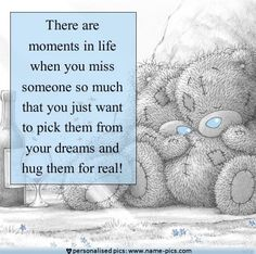 Tatty teddy - there are moments in life Miss You Mum, Teddy Bear Quotes, Teddy Bear Pictures, Bear Pics, Missing Quotes, Blue Nose Friends, Bear Theme, My Heart Hurts, Tatty Teddy