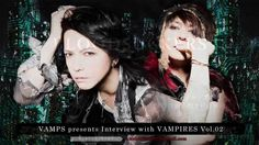 VAMPS presents Interview with VAMPIRES - Vo.2 -
