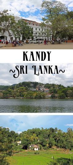 Kandy, Sri Lanka (Food, Sightseeing & Off the beaten track)