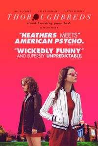 Thoroughbreds Movie. Check out the Overview