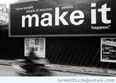 Dream Quotes Succes. QuotesGram