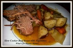 Slow Cooker Beef Roast with Vegetables - What's for Dinner Moms?
