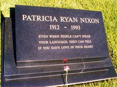 Pat Nixon - Presidential First lady. She was the wife of the 37th US President, Richard Milhous Nixon.