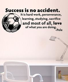 Take a look at this Belvedere Designs Black 'Success is No Accident' Wall Quote by Get the Ball Rolling: Soccer Décor on @zulily today!