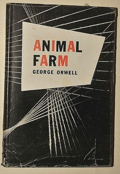 George Orwell: Animal Farm Harcourt, Brace and Company - New York, 1946 cover design by Art Brenner Experience the latest shows in Manhattan at https://www.artexperiencenyc.com