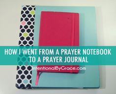 How I went from a prayer notebook to a prayer journal!