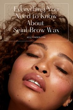 Have you wondered what brow wax is and how to use it? Brow wax is the hottest trend in eyebrow makeup! Seint's brow wax is easy to use and perfect for anyone who wants to try this new trend. Well-groomed eyebrows will make a huge difference in your appearance and draw attention down to your eyes. This post breaks down everything you need to know about brow wax! Simple Everyday Makeup, Everyday Makeup Routine, Daily Beauty Routine, Simple Eye Makeup, Beauty Routines, Makeup Tutorial Step By Step, Easy Makeup Tutorial, Makeup Tutorial For Beginners, Contour Makeup