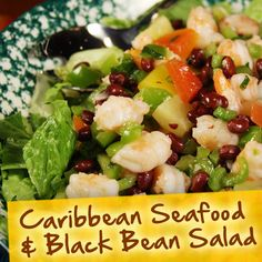 Hispanic Diabetes Recipes: Caribbean Seafood & Black Bean Salad