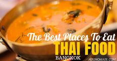 Our 7 Favorite Places To Eat Thai Food In Bangkok