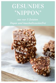 """{Recipe} Healthy """"Nippon"""" without chocolate and rice - greens .- {Rezept} Gesundes """"Nippon"""" ohne Schokolade und Reis – Grünspross Healthy, vegan nippon recipe with only 3 ingredients (almond butter, puffed cereals, date syrup). Perfect for kids! Healthy Dessert Recipes, Healthy Desserts, Gourmet Recipes, Low Carb Recipes, Vegan Recipes, Snacks Recipes, Desserts Sains, Low Carb Desserts, Clean Eating"""
