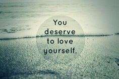 You deserve to love yourself Body Positive Quotes, Eating Disorder Recovery, Recovery Quotes, Self Compassion, Love You, My Love, Tone It Up, Learn To Love, Before Us