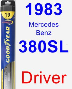 Driver Wiper Blade for 1983 Mercedes-Benz 380SL - Hybrid