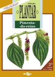 A cultura da pimenta do reino - EMBRAPA Manual de plantio em PDF