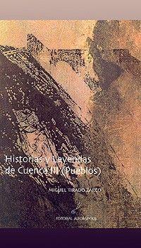 Historias y leyendas de Cuenca III