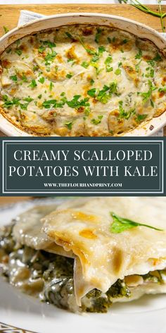 Creamy scalloped potatoes baked to tender perfection with a hidden layer of sauteed kale and leeks. A decadent and comforting side dish fo any occasion. #scallopedpotatoes #thanksgivingsidedish #sidedish #potatogratin #creamypotatoes #theflourhandprint