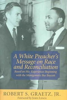 A Preacher`s Message on Race And Reconciliation