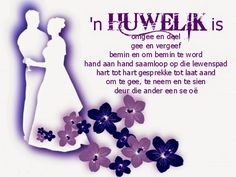 'n Huwelik is omgee en deel Wedding Anniversary Quotes For Couple, Happy Wedding Anniversary Quotes, Anniversary Words, Birthday Wishes Quotes, Happy Birthday Wishes, Happy Wedding Wishes, Birthday Prayer, Afrikaanse Quotes, Marriage Advice