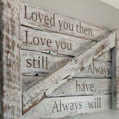Loved you then...