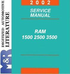 2002 Dodge Ram DR BR BE 1500 2500 3500 and 5.9L Diesel , Service Manual   DOWNLOAD
