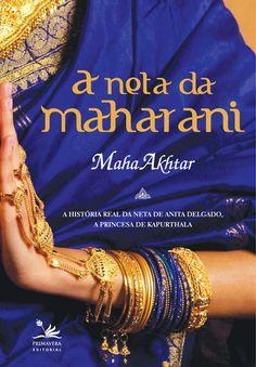 A neta da Maharani: a história real da neta de Anita Delgado, a princesa de Kapurthala, lançado no Brasil pela Primavera Editorial.     Uma busca da própria origem.