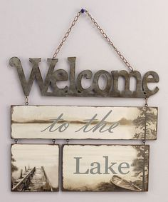 Look at this 'Welcome to the Lake' Plaque on #zulily today!