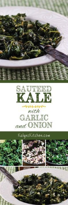 Sauteed Kale with Garlic and Onion is perfect whenever you need more green food in your life, and this tasty kale side dish is about as healthy as it gets, but also delicious. And this recipe is low-carb, Keto, gluten-free, dairy-free, Paleo, Whole 30, and South Beach Diet friendly. [found on http://KalynsKitchen.com]