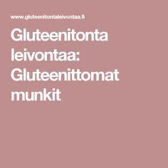 Gluteenitonta leivontaa: Gluteenittomat munkit