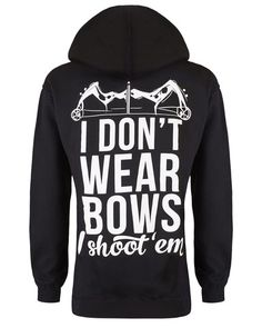 Hoodie: I Don't Wear Bows I Shoot Em Small / Black, Hoodies - Cute n' Country, Cute n' Country  - 1