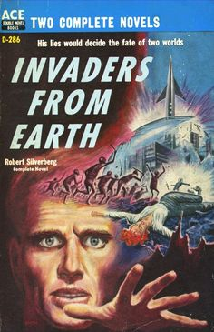 Invaders from Earth, Robert Silverberg (1958), cover by Ed Emshwiller