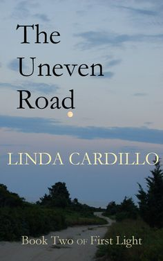 The Uneven Road (First Light, #2)