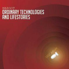 Margot - 'Ordinary Technologies And Lifestories' coverart